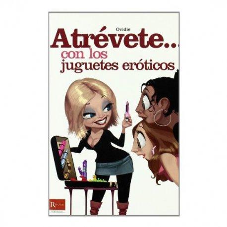 Atrévete... Con Los Juguetes Eróticos - diversual.com