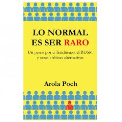 Libro Lo Normal Es Ser Raro