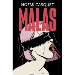 Libro Malas - Noemí Casquet