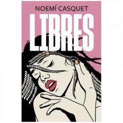 Libro Libres | Noemí Casquet